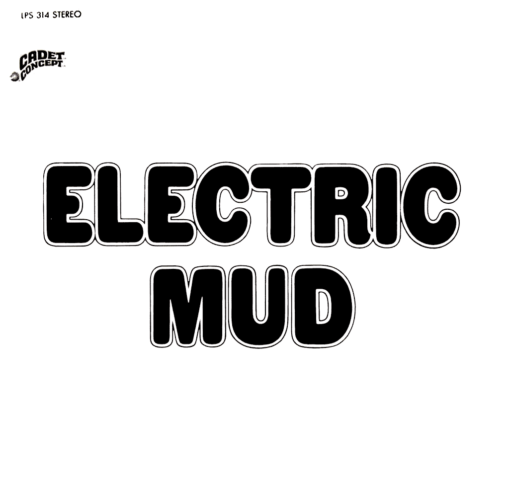 "Muddy Water ""Electric Mud""(1968)"