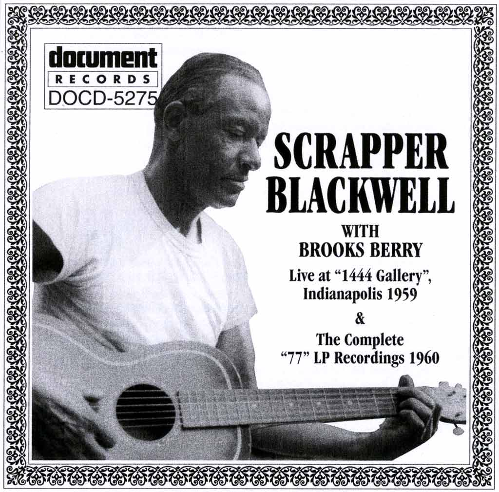"""Mr. Scrapper's Blues"" Scrapper Blackwell (1962)"